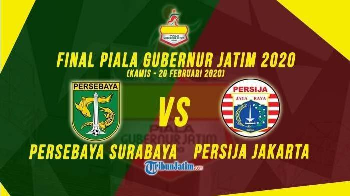 LINK Streaming MNC TV Persebaya vs Persija Final Piala Gubernur Jatim, Tonton Lewat HP
