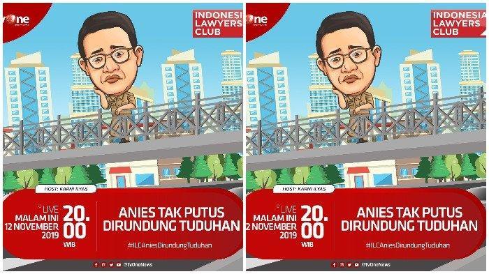 LIVE Streaming TVOne ILC Malam Ini, Tema: Anies Tak Henti Dirundung Tuduhan