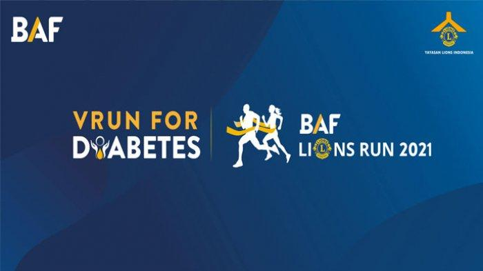 BAF Lions Run 2021 VRun for Diabetes, Saatnya Berlari Sambil Berbagi