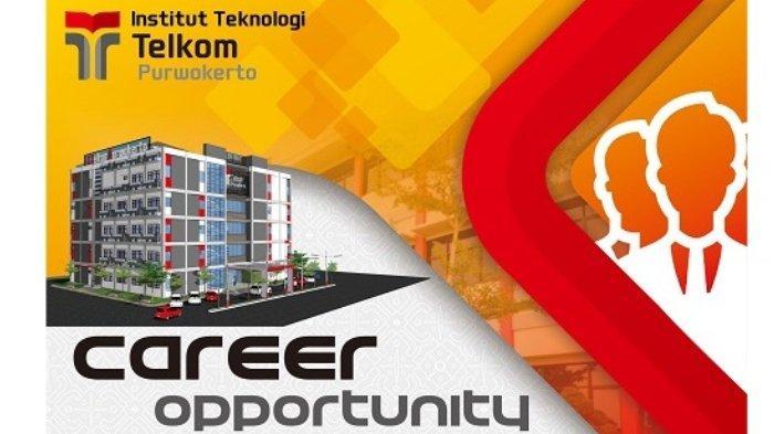 Rekrutmen Dosen Institut Teknologi Telkom Purwokerto, Pendaftaran Buka hingga 16 Agustus 2019