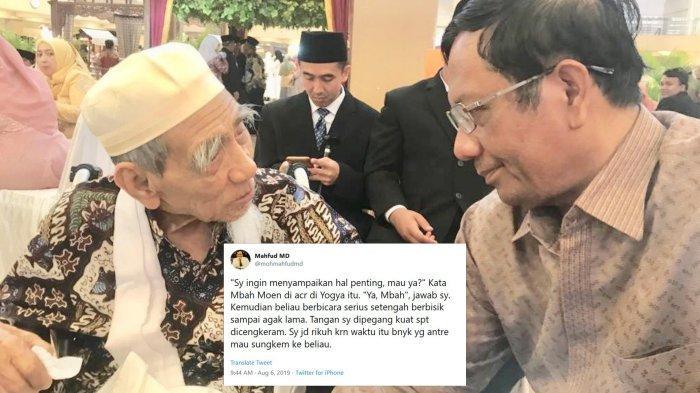 Mahfud MD Ceritakan Pertemuan Terakhirnya dengan KH Maimoen Zubair atau Mbah Moen: Lengan Dipegang Kuat seperti Dicengkeram