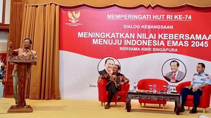 Mahfud MD saat acara dialog kebangsaan bersama Dubes RI Ngurah Swajaya di Singapura, Sabtu (11/8/2019).