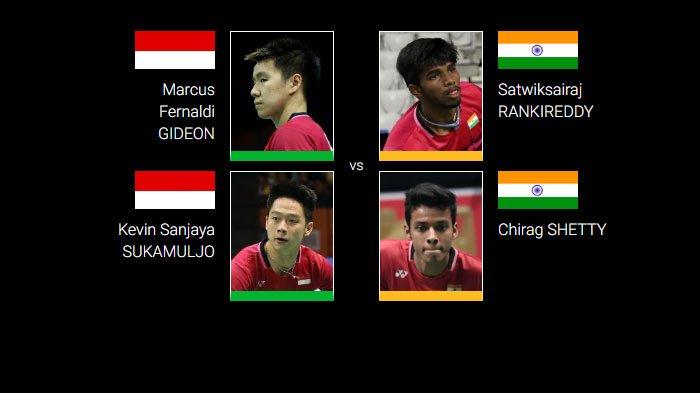 Marcus/Kevin vs Satwiksairaj Rankireddy/Chirag Shetty