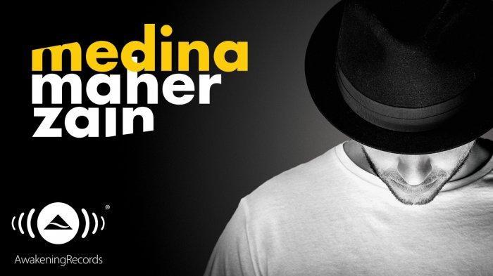 Download Lagu Medina - Maher Zain, Lengkap dengan Video Klipnya
