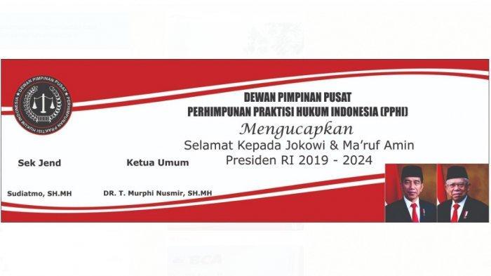 DPD PPHI di seluruh Indonesia akan memasang spanduk berisi ucapan selamat kepada Jokowi-Ma'ruf sebagai Presiden-Wakil Presiden RI Periode 2019-2024.