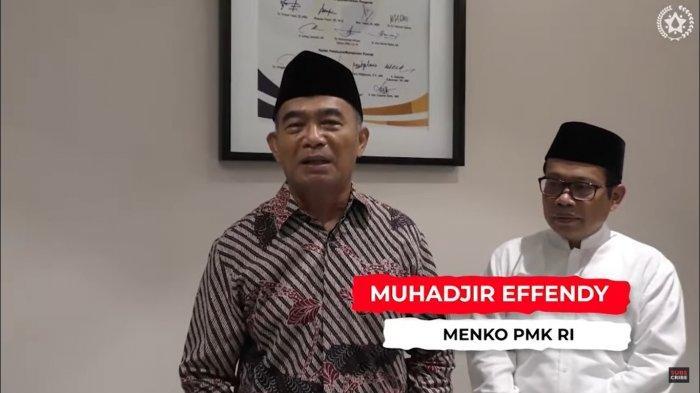 Menteri Koordinator Bidang Pembangunan Manusia dan Kebudayaan (Menko PMK) <a href='https://jambi.tribunnews.com/tag/muhadjir' title='Muhadjir'>Muhadjir</a> Effendy