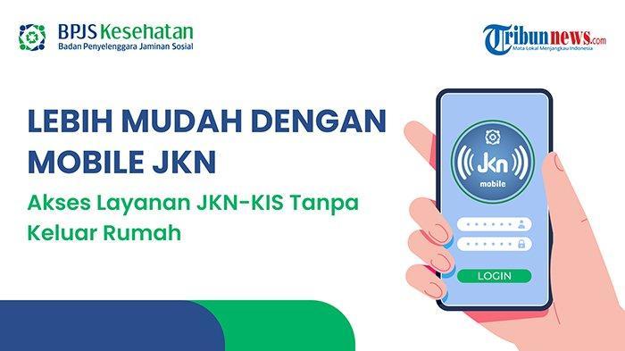 Ubah Faskes Kini Tak Harus ke Kantor, Cukup di Ponsel via Aplikasi Mobile JKN