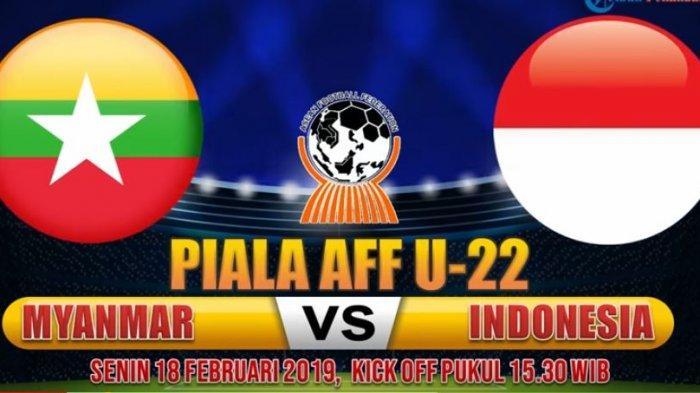 Live Streaming Timnas Indonesia vs Myanmar Piala AFF U-22 di Sore Ini di RCTI 15.00 WIB