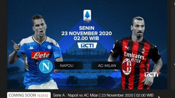 LIVE STREAMING RCTI Napoli vs AC Milan, Liga Italia, Tonton Gratis di Sini
