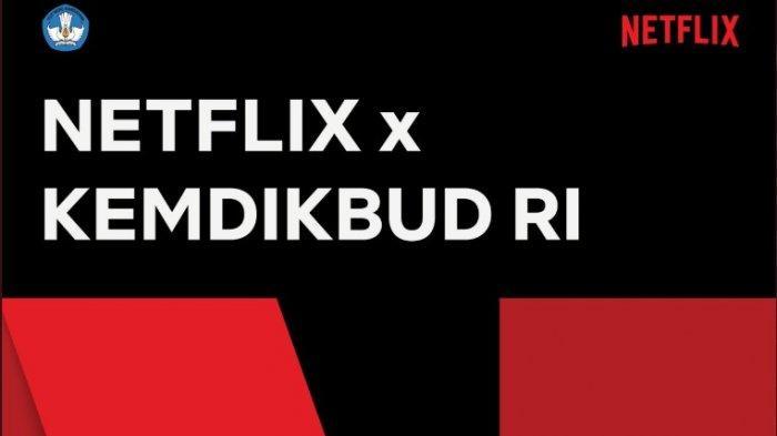 Jadi Pro dan Kontra, Netflix Resmi Digandeng Kemendikbud, Dukung Perfilman Indonesia