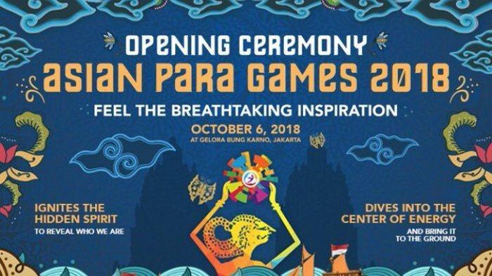 Live Streaming Opening Ceremony Asian Para Games 2018 Sabtu Malam Ini - Ini Daftar Artisnya