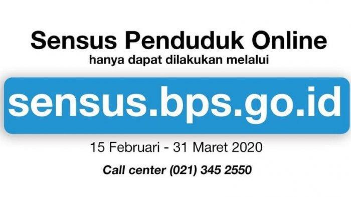 PANDUAN Cara Isi Data di sensus.bps.go.id, Sensus Penduduk 2020 Online, Terakhir 31 Maret 2020