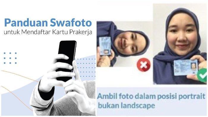 Panduan Swafoto untuk Daftar Kartu Pra Kerja: Perhatikan Cara Ambil Foto, Portrait Bukan Landscape