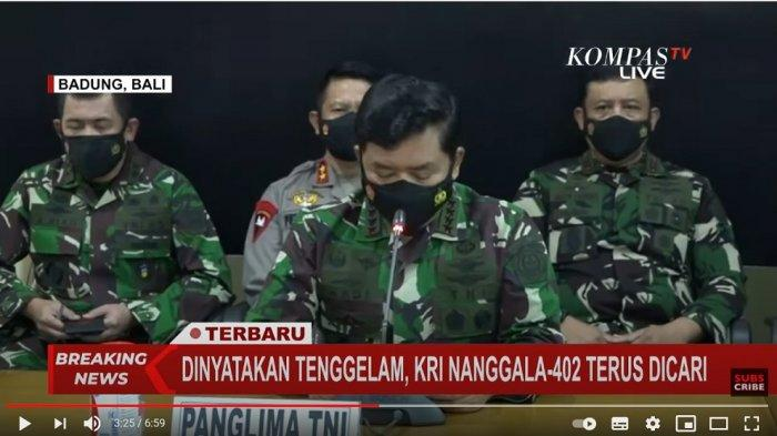 Panglima TNI Menundukkan Kepala, Suaranya Bergetar Saat Umumkan Seluruh Awak KRI Nanggala-402 Gugur