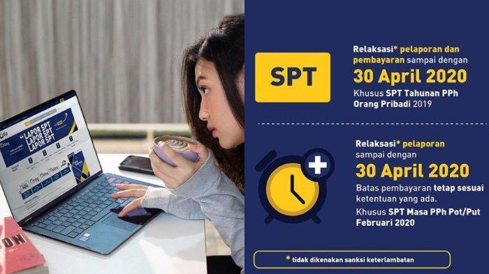 Djp Online Batas Lapor Spt Tahunan Diperpanjang Hingga 30 April 2020 Simak Panduan Pengisiannya Halaman All Tribunnews Com