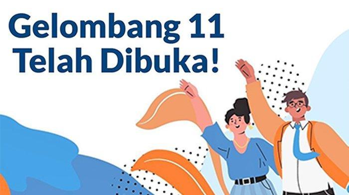 Kartu Prakerja Gelombang 11 Akan Ditutup Pukul 12.00 WIB Hari Ini, Segera Login WWW.PRAKERJA.GO.ID