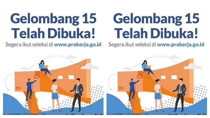 MASIH DIBUKA! Akses www.prakerja.go.id untuk Daftar Kartu Prakerja Gelombang 15, Ini Syaratnya