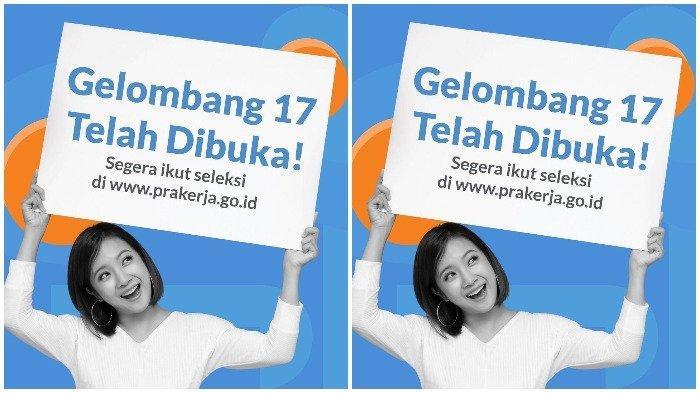 CARA DAFTAR Kartu Prakerja Gelombang 17 di www.prakerja.go.id, Ini Syarat dan Panduan Lengkapnya