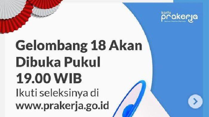 Akses www.prakerja.go.id untuk Ikuti Seleksi Kartu Prakerja Gelombang 18, Berikut Panduannya