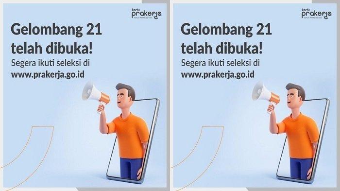 Informasi Pengumuman Kartu Prakerja Gelombang 21 di www.prakerja.go.id, Cek Hasil di Sini