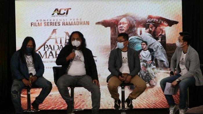 Meriahkan Ramadan, ACT Rilis Serial Web ''Atap Padang Mahsyar''