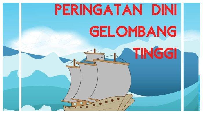 Peringatan Dini BMKG Kamis, 8 Oktober 2020: Gelombang Tinggi 4 M di Sejumlah Perairan Indonesia