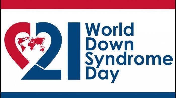 Selamat Hari Down Syndrome Sedunia! Yuk Simak Sejarah Hari Down Syndrome