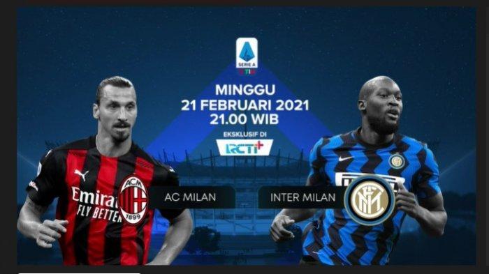 LIVE Streaming RCTI, AC Milan vs Inter Milan Derby della Madonnina Liga Italia, Link Gratis di Sini!