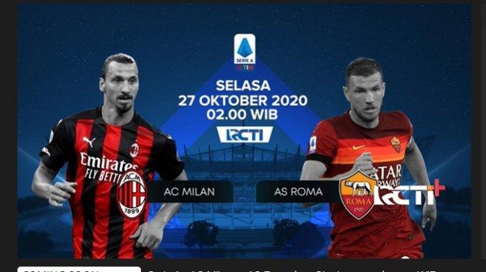 Pertandingan Liga Italia AC Milan vs AS Roma disiarkan RCTI, Rabu (27/10/2020) dini hari