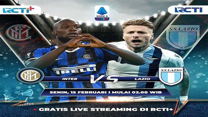 JADWAL Live Streaming Liga Italia di RCTI: Inter Milan vs Lazio, Tonton di HP, GRATIS