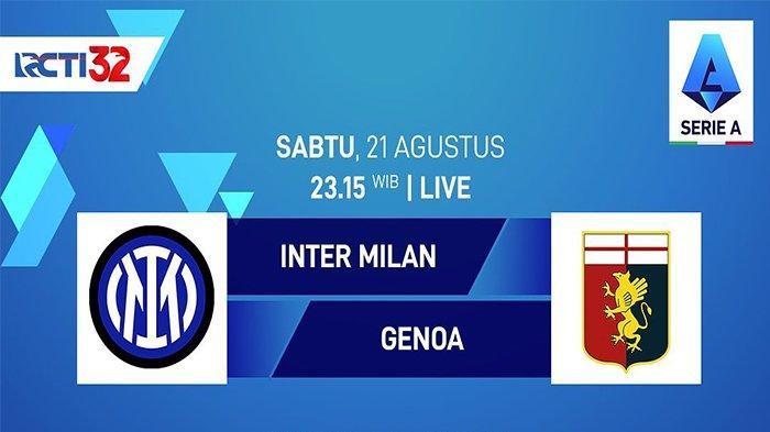 Jadwal Liga Italia Malam Ini Live RCTI: Inter Milan vs Genoa, Lazio & Atalanta Tayang di beIN Sports