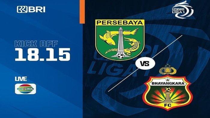 Live Streaming TV Online Indosiar, Persebaya vs Bhayangkara FC BRI Liga 1, Kick Off Pukul 18.15 WIB