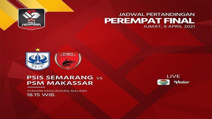 LIVE Streaming Indosiar, PSIS vs PSM Piala Menpora, Menanti Tim Pertama yang Lolos ke Semifinal