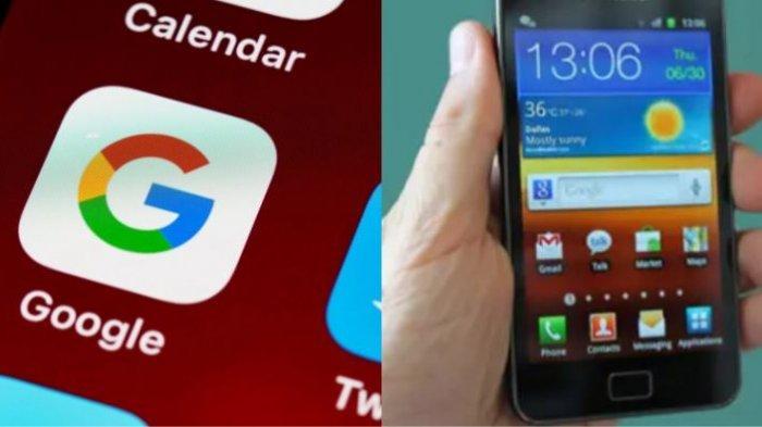 DAFTAR HP Android Versi Lama yang Tak Bisa Akses Google Termasuk Gmail dan YouTube, Mulai Hari Ini