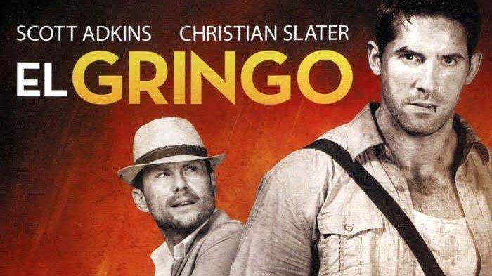 Sinopsis Film El Gringo: Aksi Pelarian Orang Amerika Bawa Jutaan Dolar, Tayang di Trans TV Malam Ini