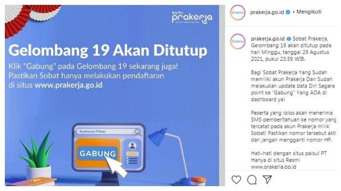 Postingan akun Instagram @prakerja.go.id Minggu, 29 Agustus 2021.