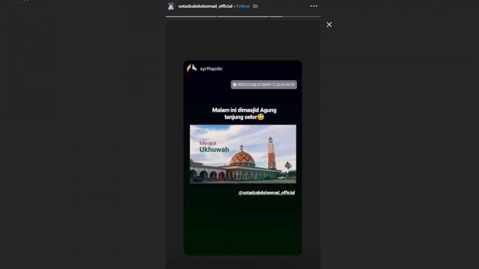 Postingan insta story akun Instagram UAS yang mengabarkan jadwal ceramah UAS di Kaltim, Rabu (4/12/2019).