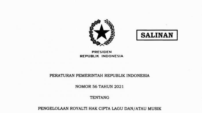 PP Nomor 56 Tahun 2021 tentang Pengelolaan Royalti Hak Cipta Lagu dan/atau Musik.