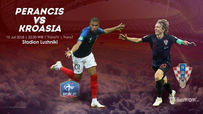 Jadwal Final Piala Dunia Perancis Vs Kroasia & Kisah Perjalanan Terjal Modric CS Melaju ke Luzhniki