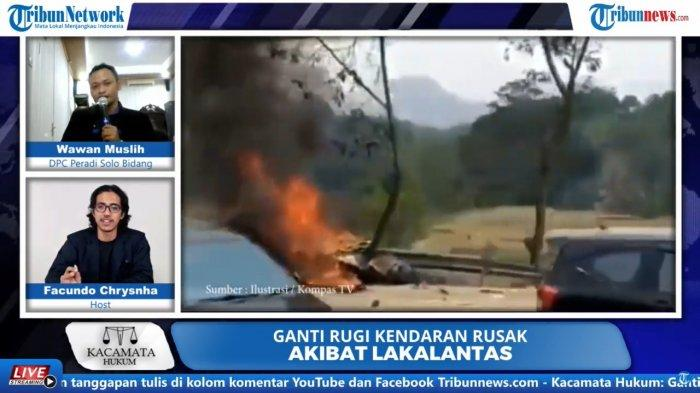 Program Kacamata Hukum Tribunnews dengan tema ganti rugi kendaraan rusak akibat lakalantas