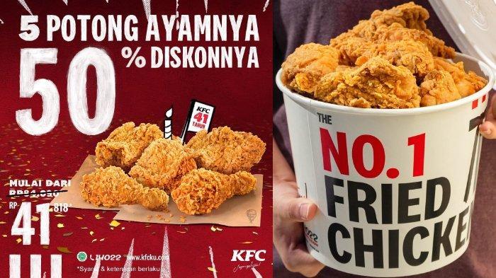 PROMO Ulang Tahun ke-41 KFC Diskon 50%, 5 Potong Ayam Hanya Rp 40 Ribuan, Bisa Pesan Lewat Ojol