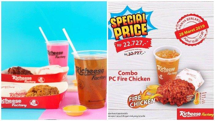Promo Richeese Factory Hari Ini, Paket Combo Fire Chicken Hanya Rp 22.727, Cuma 5 Jam
