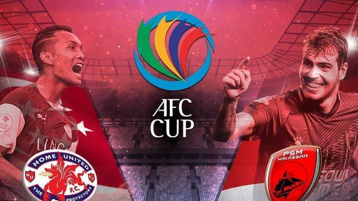 Live Streaming Home United vs PSM Makassar Piala AFC Rabu Jam 18.30 WIB Juku Eja Punya Pengalaman