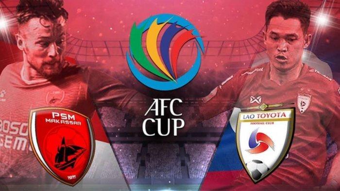 Link Live Streaming MNCTV - Live Streaming PSM vs Lao Toyota FC, Siaran Langsung Piala AFC 14.30 WIB