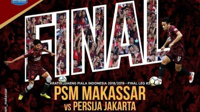 Link Live Streaming RCTI PSM Makassar vs Persija Jakarta Leg 2 Final Piala Indonesia Sore Ini