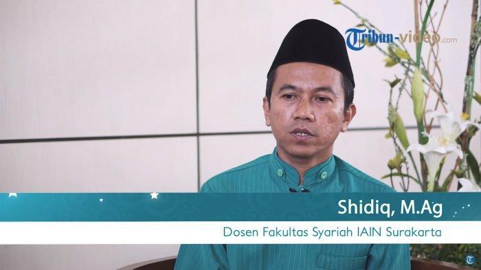 Shidiq, dosen Fakultas Syariah IAIN Surakarta
