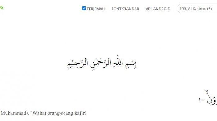 Bacaan Surat Al Kafirun Ayat 1-6: Tulisan Arab, Terjemahan, hingga Tafsirnya