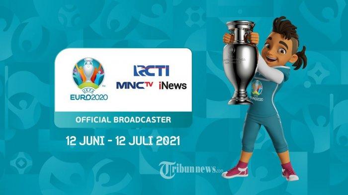 Negara Peserta Euro 2020 Lengkap dengan Jadwal Live di Mola TV, RCTI, Inews TV dan MNC TV