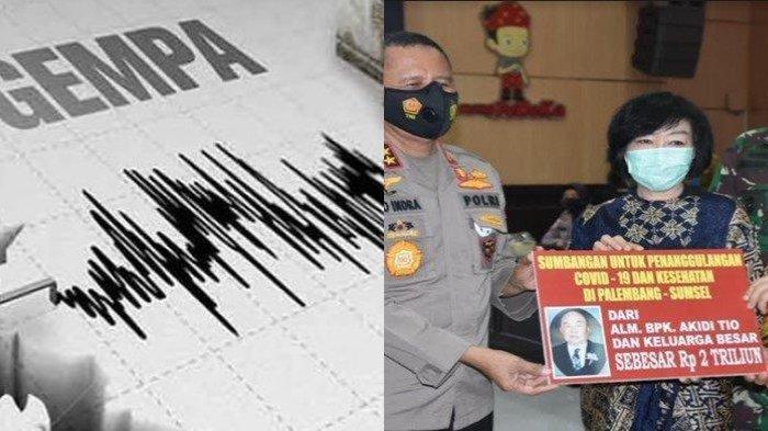 POPULER Regional: Gempa M 6,5 Guncang Sulteng | Kisah Kedermawanan Pengusaha Akidi Tio