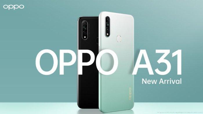 Update Harga Oppo Mei 2020 Terbaru, Oppo A31 Mulai Rp 2,8 Juta dan Oppo A52 Rp 3 Jutaan